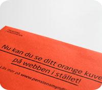 Du kan strunta i orange kuvertet